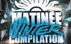 MATINEE WINTER COMPILATION 2014
